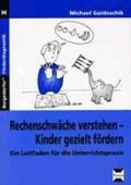 Rechenschwäche verstehen - Kinder gezielt fördern | Michael Gaidoschik |