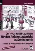 Lernvoraussetzungen für den Anfangsunterricht in Mathematik 1 | Ellen Müller |