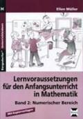 Lernvoraussetzungen für den Anfangsunterricht in Mathematik 2 | Ellen Müller |