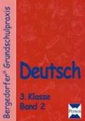Deutsch - 3. Klasse. Band 2   Fobes, Katharina ; Leuchter, Alexandra ; Müller, Stephanie ; Quadflieg, Barbara  