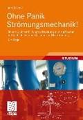 Ohne Panik Str mungsmechanik! | Jann Strybny ; Oliver Romberg |