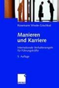 Manieren Und Karriere   Rosemarie Wrede-Grischkat  