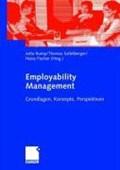 Employability Management   Jutta Rump ; Thomas Sattelberger ; Heinz Fischer  