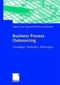 Business Process Outsourcing | Gross, Jurgen ; Bordt, Joerg ; Musmacher, Matias |