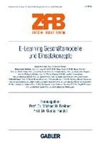 E-Learning Geschaftsmodelle und Einsatzkonzepte   Michael H. Breitner ; Gunter Fandel  