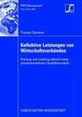 Kollektive Leistungen Von Wirtschaftsverbanden | Thomas Zitzmann |