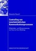 Controlling Von Innerbetrieblichen Kommunikationsprozessen   Alexandra Rausch  