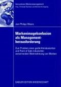 Markenimagekonfusion ALS Managementherausforderung   Jan-Philipp Weers  