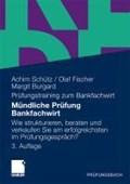 Mundliche Prufung Bankfachwirt | Achim Schutz ; Olaf Fischer ; Margit Burgard |