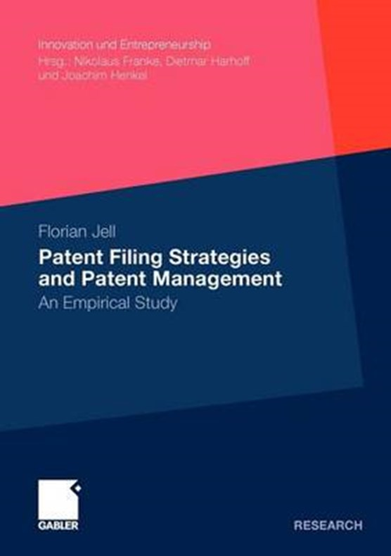 Patent Filing Strategies and Patent Management