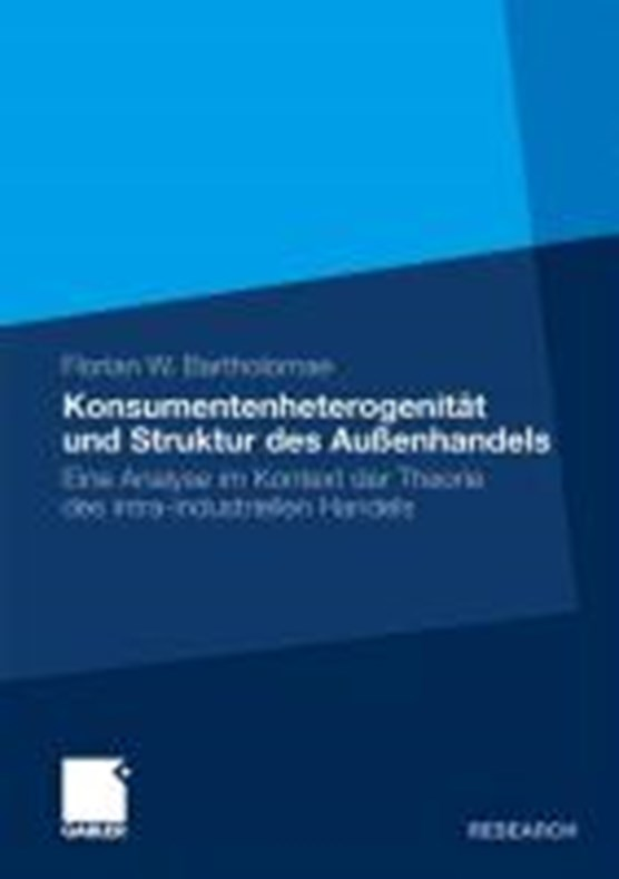 Konsumentenheterogenitat Und Struktur Des Aussenhandels