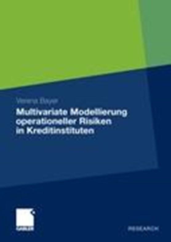 Multivariate Modellierung Operationeller Risiken in Kreditinstituten