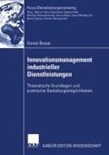 Innovationsmanagement Industrieller Dienstleistungen | Daniel Busse |