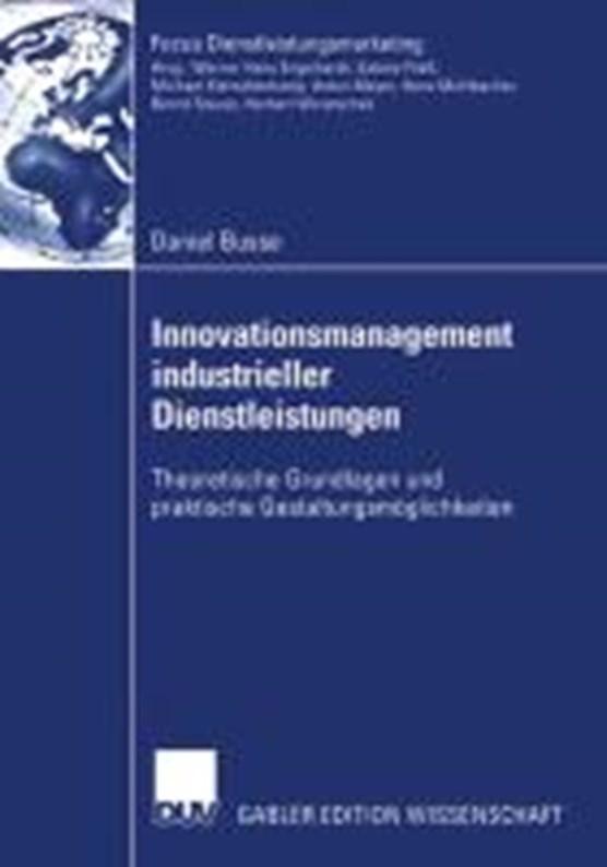 Innovationsmanagement Industrieller Dienstleistungen