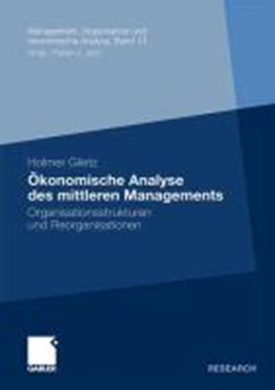 OEkonomische Analyse Des Mittleren Managements