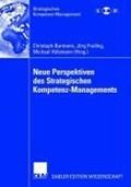 Neue Perspektiven Des Strategischen Kompetenz-Managements | Burmann, Christoph ; Freiling, Joerg ; Hulsmann, Michael |