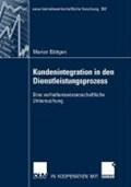 Kundenintegration in Den Dienstleistungsprozess | Marion Buttgen |