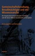 Gemeinschaftsforschung, Bevollmächtigte und der Wissenstransfer | Helmut Maier |
