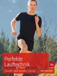Perfekte Lauftechnik | Wolfgang Bunz |