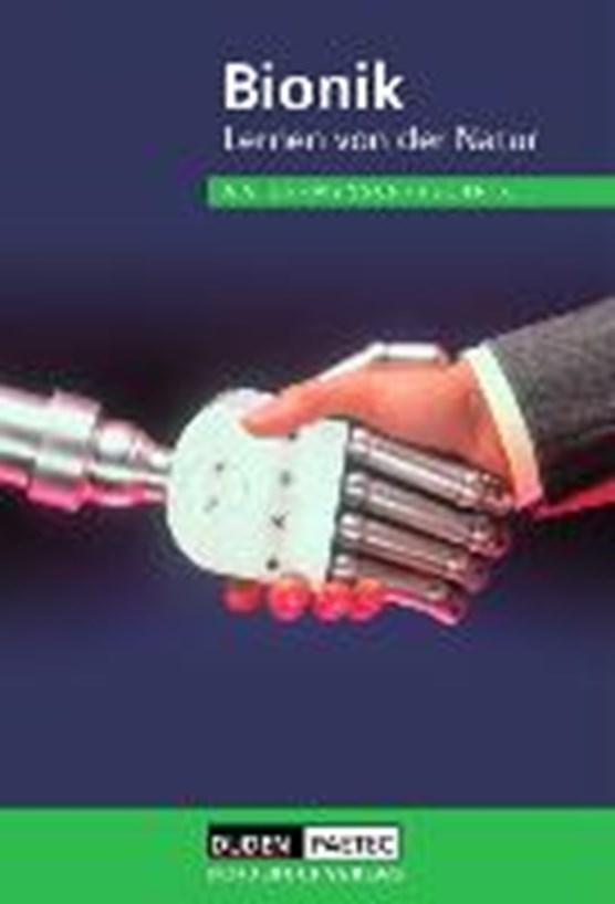 Bionik Lehrbuch. Natur, Mensch, Technik