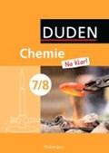 Chemie Na klar! 7/8 Schülerbuch REG TH | Ginter, Roland ; Klein, Armin ; Meinel, Petra ; Pennig, Dagmar |