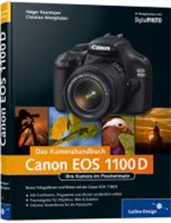 Canon EOS 1100D. Das Kamerahandbuch