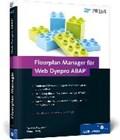 Floorplan Manager für Web Dynpro ABAP | Frambach, Thomas ; Hoeg, Simon |