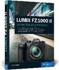 Lumix FZ1000 II | Jacqueline Esen |