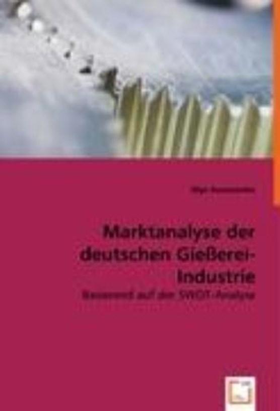 Marktanalyse der deutschen Gießerei-Industrie