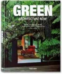 Green Architecture Now! Vol. 1   Philip Jodidio  