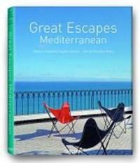 Great Escapes Mediterranean | auteur onbekend |
