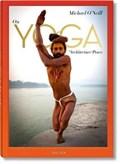Michael O'Neill. On Yoga: The Architecture of Peace | Michael O'neill ; Eddie Stern ; Swami Chidananda |