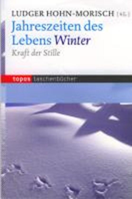 Jahreszeiten des Lebens - Winter