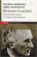 Romano Guardini   Hanna-Barbara Gerl-Falkovitz  