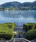 Gärten an den italienischen Seen   Steven Desmond  