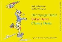 Der tapsige Deniz   Hilbert, Inci ; Mergner, Volker  