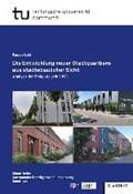 Die Entwicklung neuer Stadtquartiere aus städtebaulicher Sicht   Pascal Guhl  