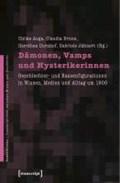 Dämonen, Vamps und Hysterikerinnen | auteur onbekend |