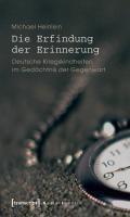 Die Erfindung der Erinnerung | Michael Heinlein |