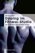 Doping im Fitness-Studio | Mischa Kläber |