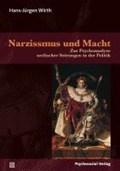 Narzissmus und Macht | Hans-Jürgen Wirth |