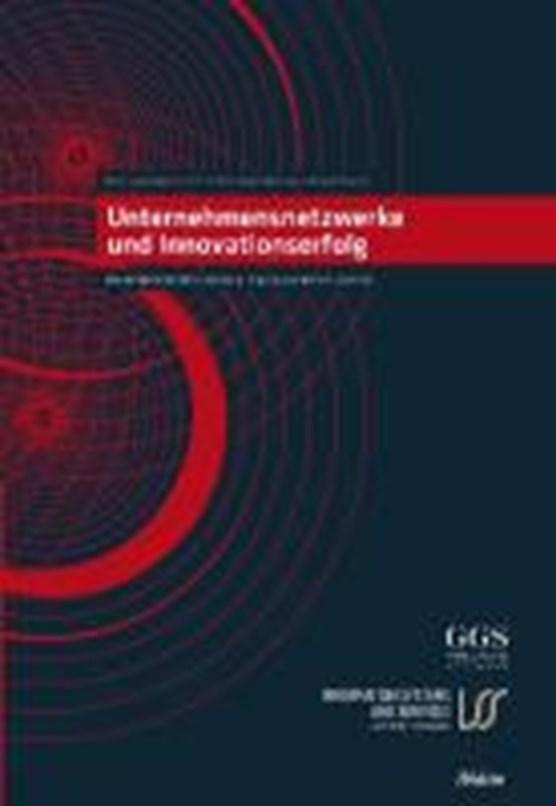 Unternehmensnetzwerke und Innovationserfolg