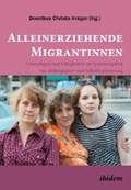 Alleinerziehende Migrantinnen | Dorothea Christa Krüger |