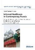 Informal Healthcare in Contemporary Russia   Yulia Krasheninnikova  