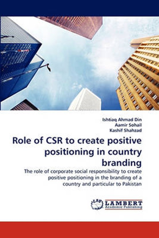 Role of Csr to Create Positive Positioning in Country Branding