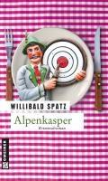 Spatz, W: Alpenkasper   Willibald Spatz  
