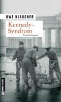 Klausner, U: Kennedy-Syndrom | Uwe Klausner |