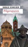 Pilgerspuren   Harald Schneider  