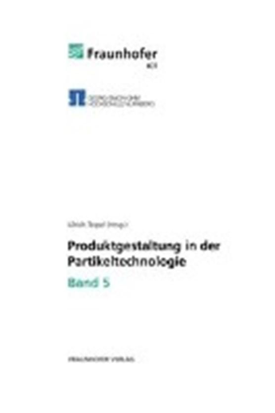 Produktgestaltung in der Partikeltechnologie 5