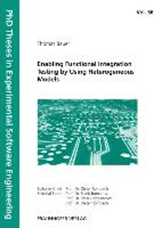 Enabling Functional Integration Testing by Using Heterogeneous Models.